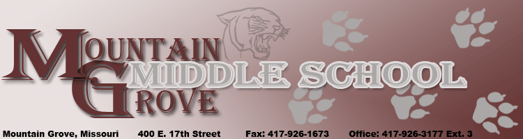 Mountain Grove Middle School, 400 E. 17th Street, Mountain Grove, MO. Fax: 4179261673, Office: 4179263177 Ext. 3